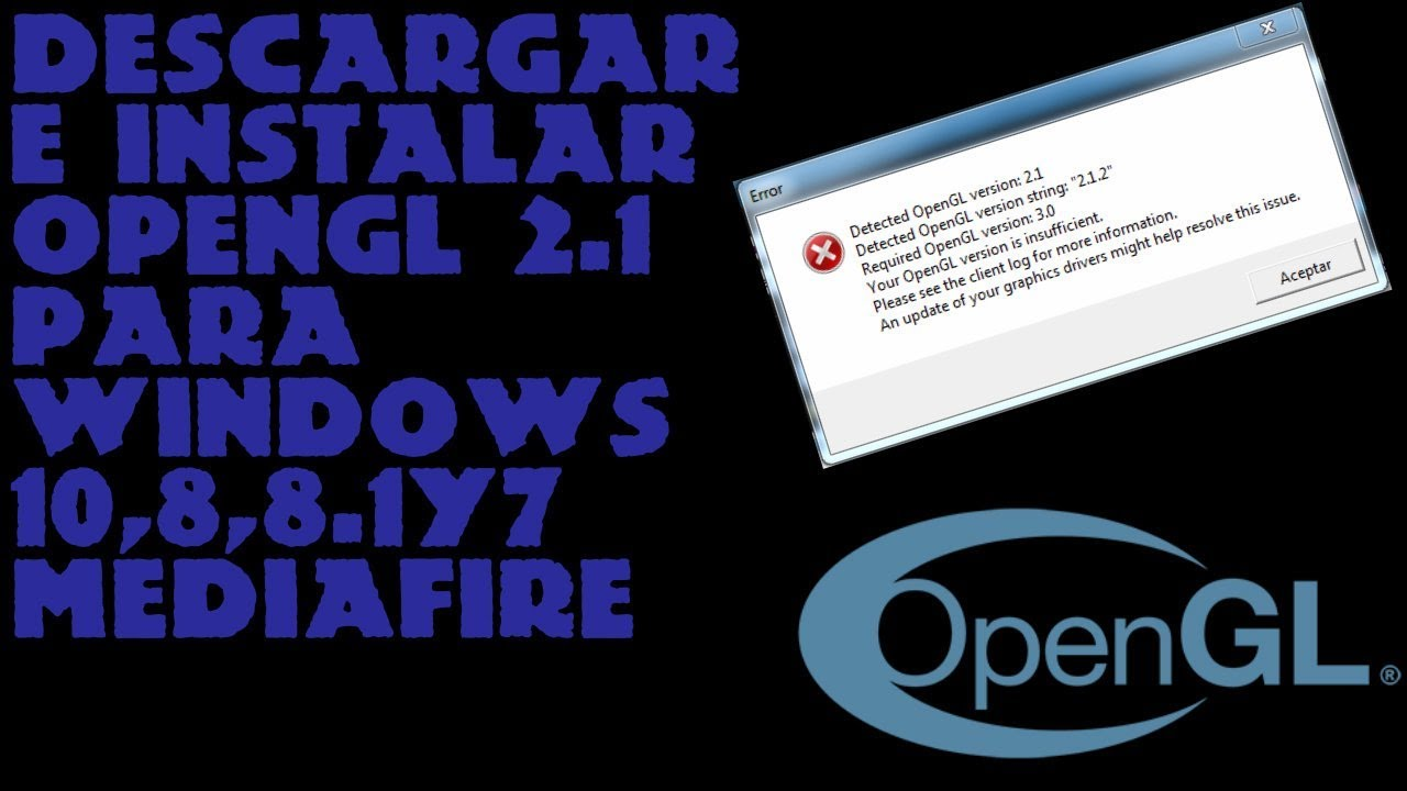 Opengl 2.1 Download Windows 7