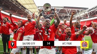 Salford City 3-0 AFC Fylde | The National League Promotion Final