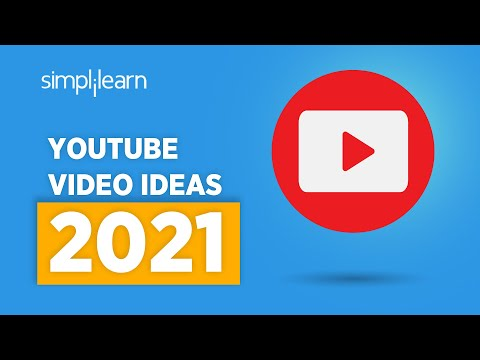 YouTube Ideas For 2021 | YouTube Video Ideas For Beginners | YouTube Channel Ideas 2021 |Simplilearn