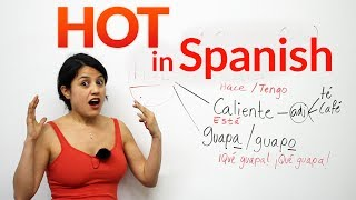 HOT in Spanish!