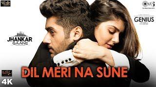 Download Dil Meri Na Sune (Jhankar) - Genius | Utkarsh, Ishita | Atif Aslam | Himesh Reshammiya | Manoj