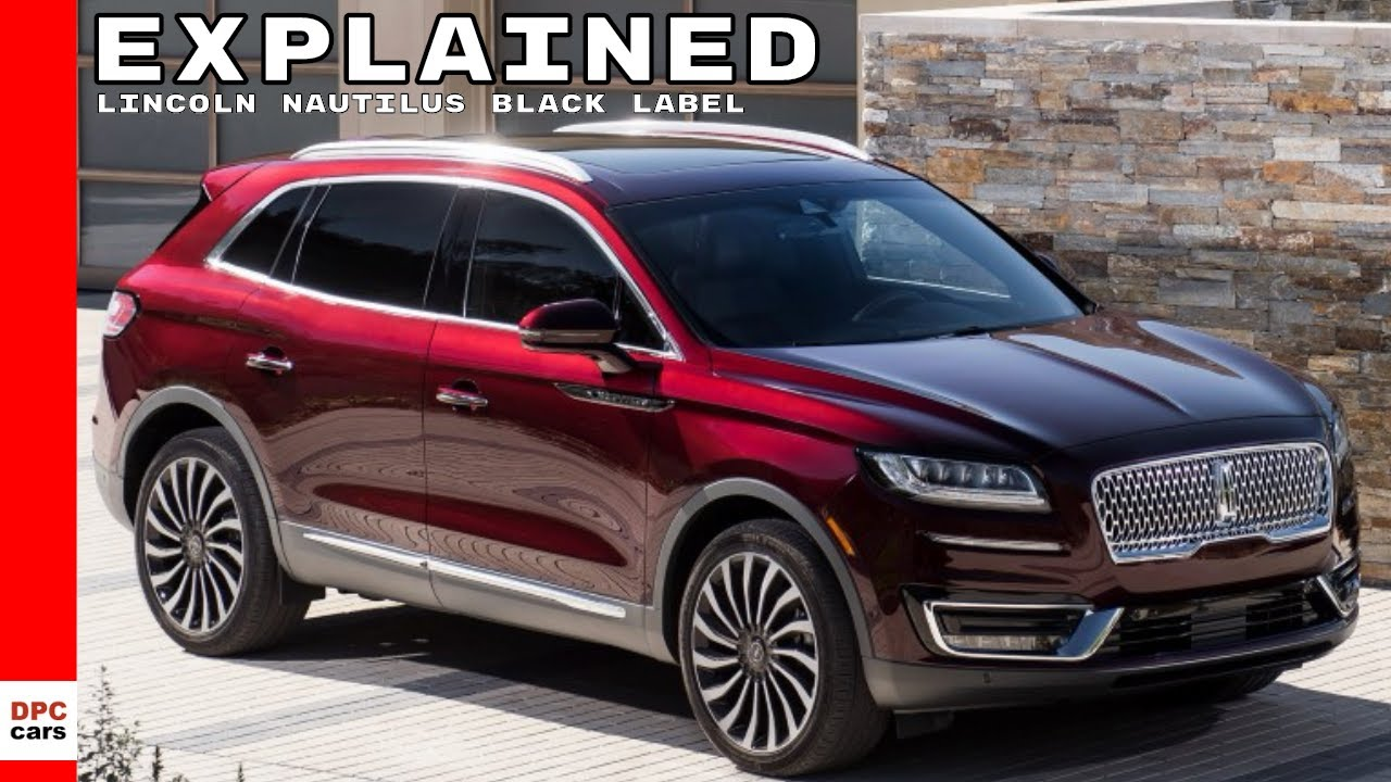 2019 Lincoln Nautilus Black Label Explained Youtube