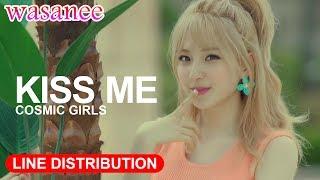 cosmic girls kiss me line distribution