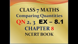 Qn 2 , 3 - exercise 8.1 - chapter 8 - Comparing Quantities - class 7 - maths - NCERT - SOLUTIONS