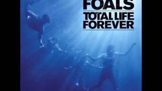 Foals - Spanish Sahara Lyrics
