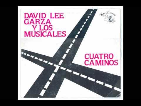 David Lee Garza Y Los Musicales - Cuatro Camnios
