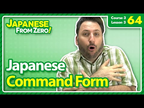 Japanese Command Form (て form) - Japanese From Zero! Video 64