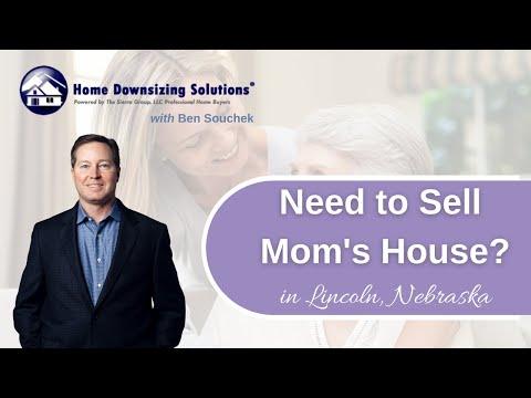 Sell Moms House in Lincoln Nebraska
