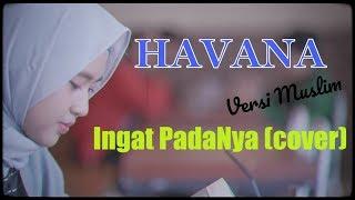 Havana Versi Muslim - lagunya mantap (lirik)