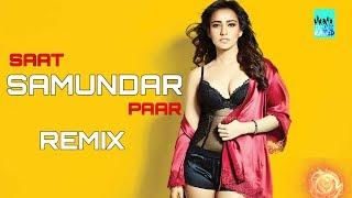 Saat Samundar  (Remix) song DJ Ayrah   DJ shreya   Bollywood 2018