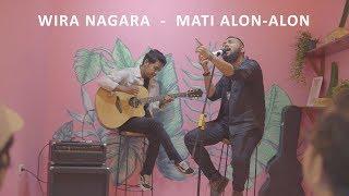 Wira Nagara - MATI ALON-ALON