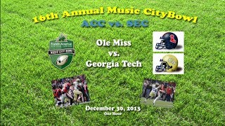 2013 Music City Bowl (Ole Miss v Georgia Tech) One Hour