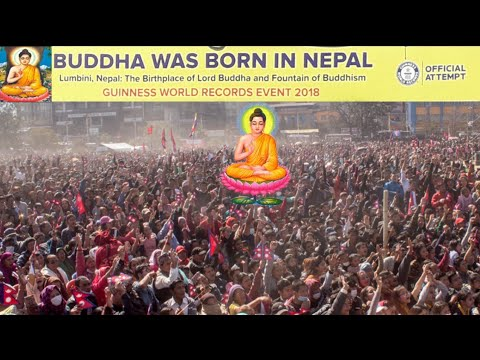 Buddha Was Born In Nepal  Guinness World Records Event 2018