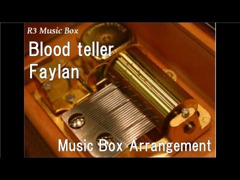 Blood teller/Faylan [Music Box] (Anime