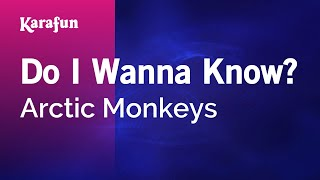 Karaoke Do I Wanna Know? - Arctic Monkeys * Mp3