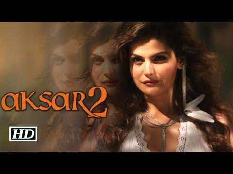 AKSAR 2 - Theatrical Trailer 2017   Zareen Khan   Gautam Rode   Abhinav Shukla   Arijit Singh
