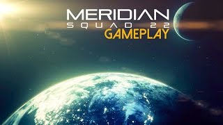 Meridian: Squad 22 Gameplay (PC HD)