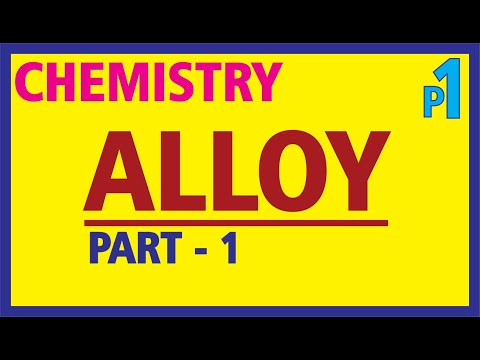 CHEMISTRY - #ALLOY - PART 1 ( English / Hindi)