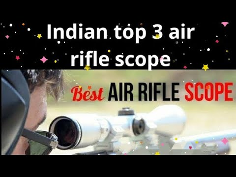 top 3 best air rifle scope in India 2019 || #5GamingAndAirguns