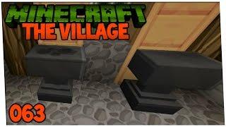 The Village: Minecraft #063 - Endlich Ambosse & neuer Ofen