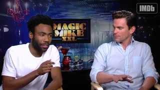 Magic Mike XXL Stars Matt Bomer & Donald Glover on Song Selection, Crazy Extras