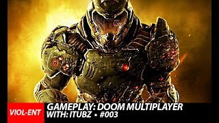 VIOL-ENT Gaming • Gameplay: DooM Nintendo Switch Multiplayer// With: DJ iTubz [TEAM PLAY] #003