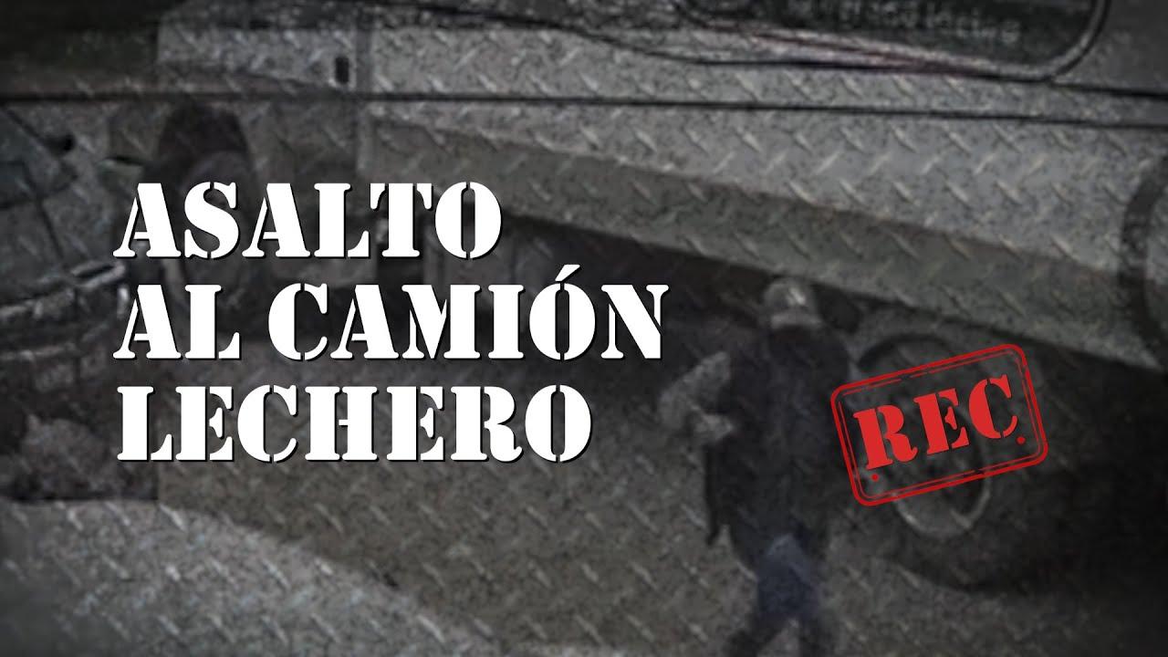 ASALTO AL CAMIÓN LECHERO - #REC