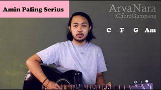 Chord Gampang (Amin Paling Serius - Sal Priadi Nadin) Arya Nara (Tutorial Gitar) Untuk Pemula