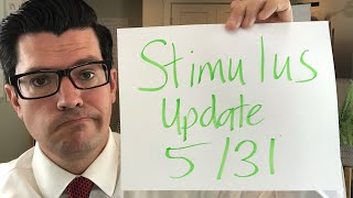 Stimulus Update. Bad and Good News. 5/31