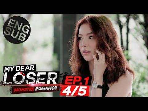 [Eng Sub] My Dear Loser รักไม่เอาถ่าน | ตอน Monster Romance | EP.1 [4/5]