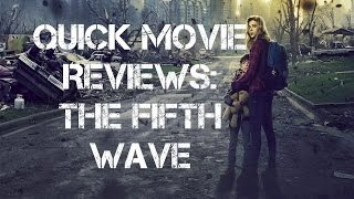 Quick Movie Reviews: The 5th Wave (2016)