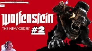 Wolfenstein The New Order. 2 эпизод.
