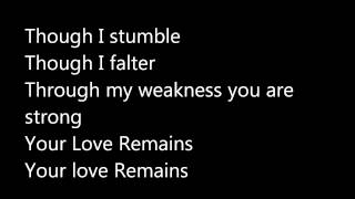 The Brilliance - Your Love Remains w/ lyrics