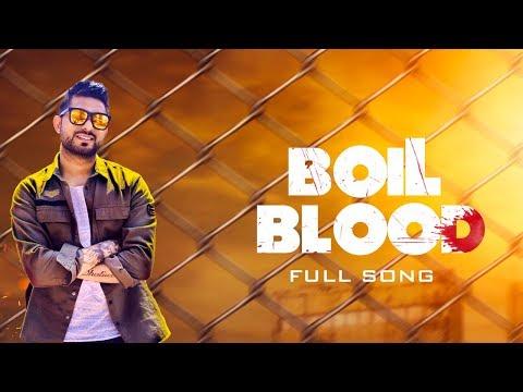 Boil Blood | Jagdish Dhaliwal | Mix Singh | Full Song | Latest Punjabi Song 2018