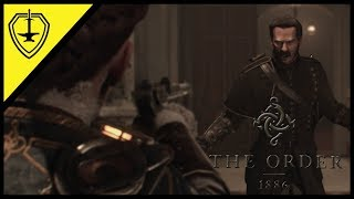 Let's Play - The Order 1886 - Pt 14 - A Man Apart