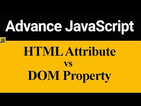 Difference Between HTML Attribute And DOM Property In JavaScript (Hindi)