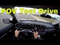 POV Test Drive | 2017 Honda Civic EX-T 6-Speed