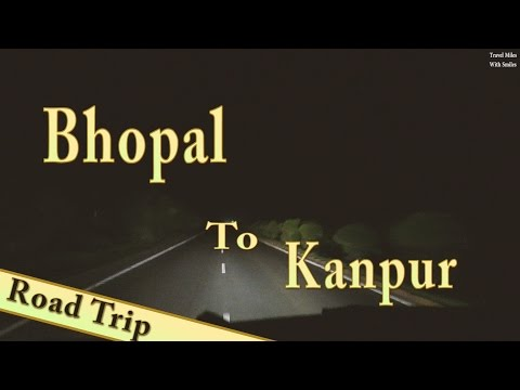 Bhopal to Kanpur Road Trip