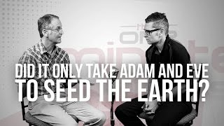 715 did it only take adam and eve to seed the earth