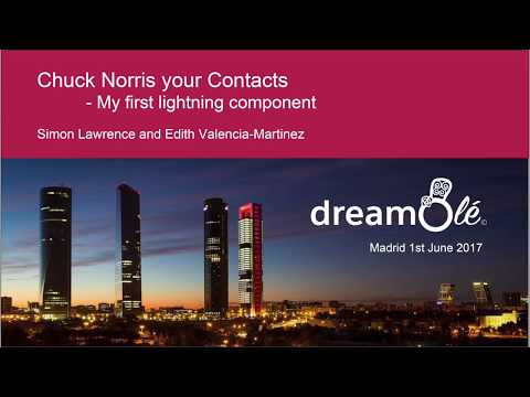 dreamOlé '17 - Workshop: My first Lightning Component - Simon Lawrence & Edith Valencia