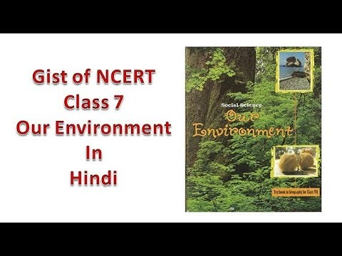 Gist of NCERT class 7 Our environment part 1