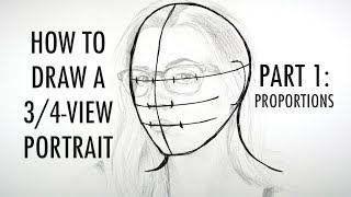 How to Draw a 3/4-View Portrait (Part 1: Proportions)