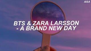 BTS & Zara Larsson – 'A Brand New Day' Easy Lyrics