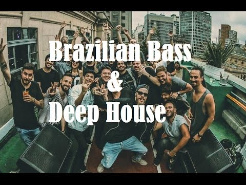Brazilian Bass & Deep House Set Especial 2017