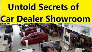 CAR DEALER SHOWROOM UNTOLD SECRETS FOR BEST DISCOUNTS. Reality Exposed