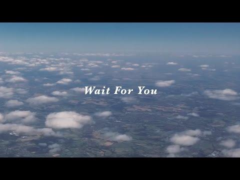 Wait For You - Rivers & Robots
