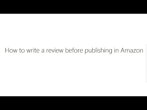 How to write a review before publishing in Amazon