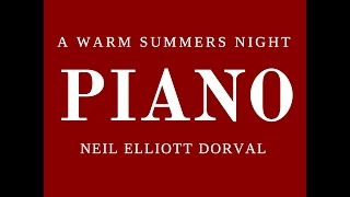 A WARM SUMMERS NIGHT * NEIL ELLIOTT DORVAL * with PETER WHITE * PIANISTS | NEIL DORVAL