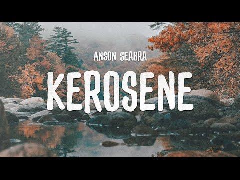 Download Anson Seabra - Kerosene (Demo)