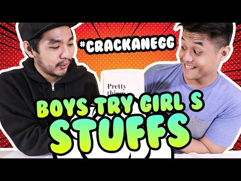 Boys Try Girl's Stuffs #CrackAnEgg #CekOmbak